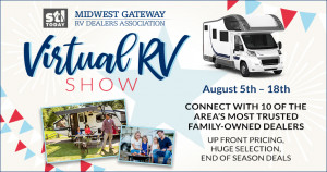 The St. Louis Virtual RV Show sponsored by the Midwest Gateway RV Dealers Association runs from August 5-17,2019. Come check out the deals at Byerly RV in Eureka, MO.