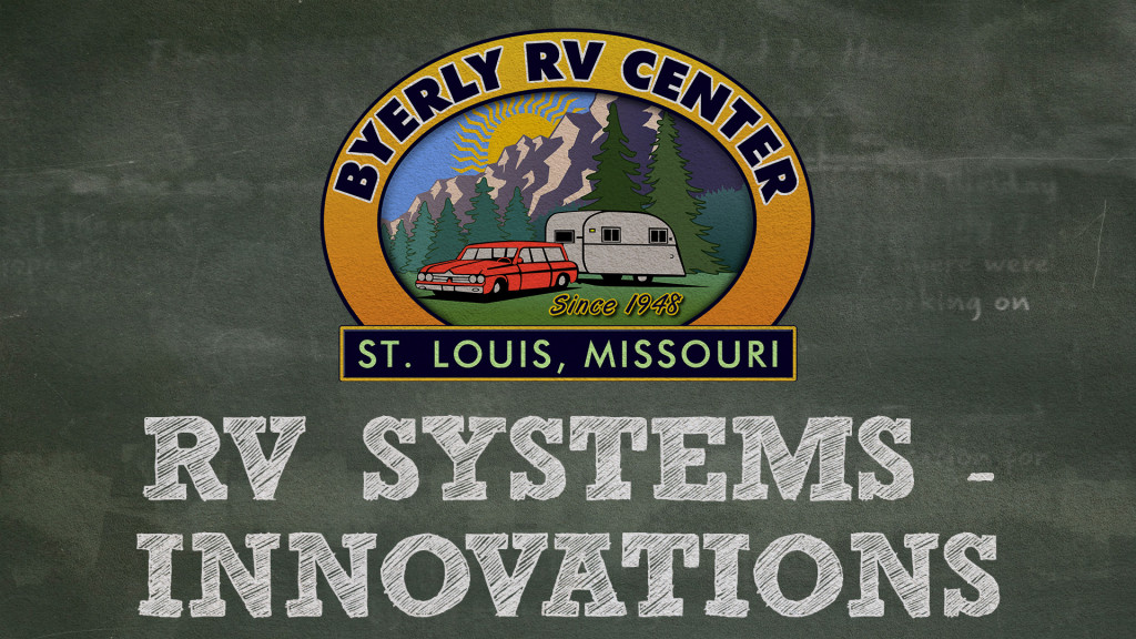Join us on February 9th for Byerly RV University: RV Systems – Innovations